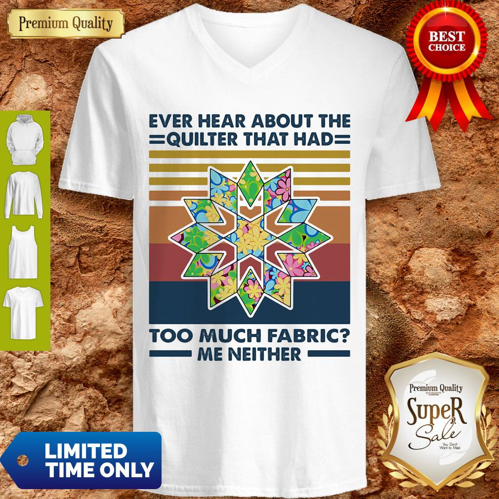 Ever Hear About The Quilter That Had Too Much Fabric Me Neither Vintage V-neck