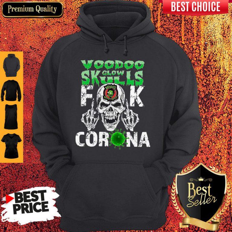 Funny Voodoo Glow Skulls Fuck Coronavirus Hoodie
