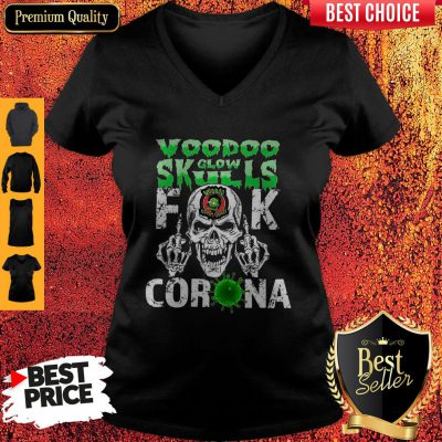 Funny Voodoo Glow Skulls Fuck Coronavirus V-neck