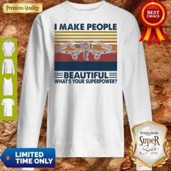 Hairstyle II Make People Beautiful What's Your Superpower Vintage Sweatshirt