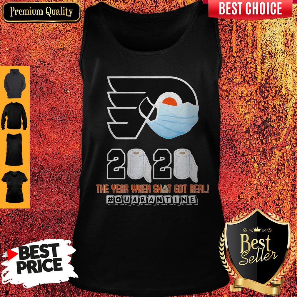 Philadelphia Flyers Mask 2020 The Year When Shit Got Real Quarantine Toilet Paper Tank Top