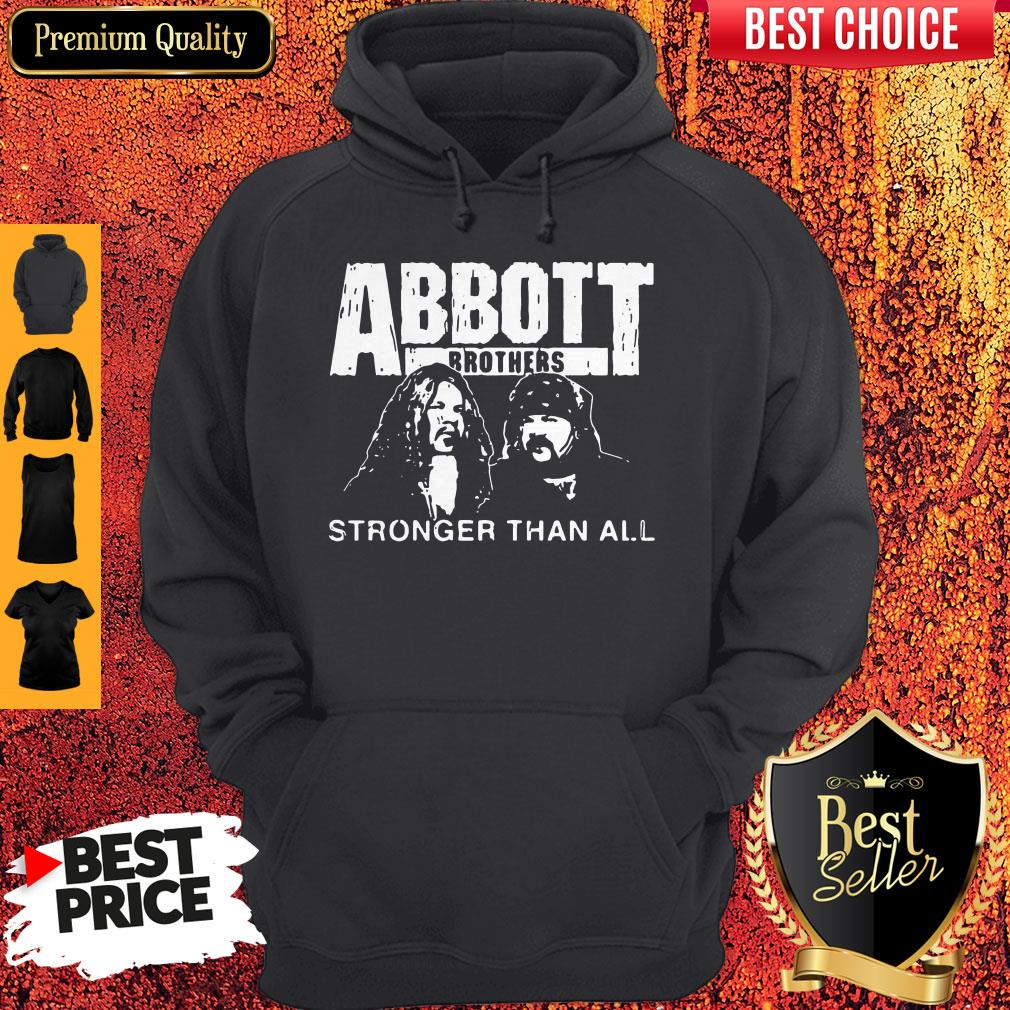 Pretty Abbott Brothers Stronger Than All Hoodie