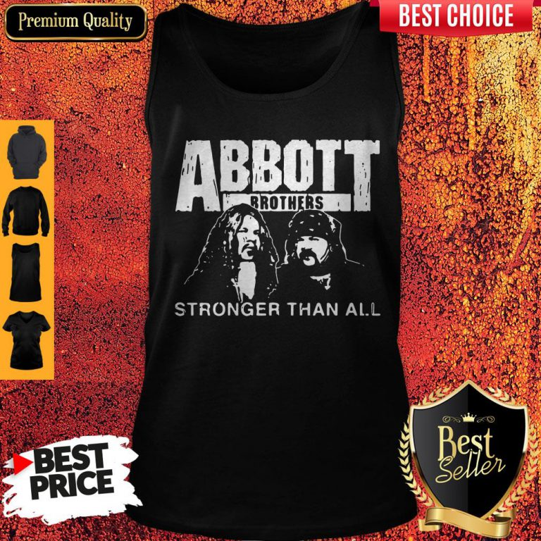 Pretty Abbott Brothers Stronger Than All Tank Top