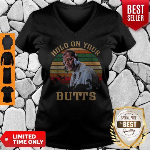 Samuel L. Jackson Hold On Your Butts Jurassic Park Vintage V-neck