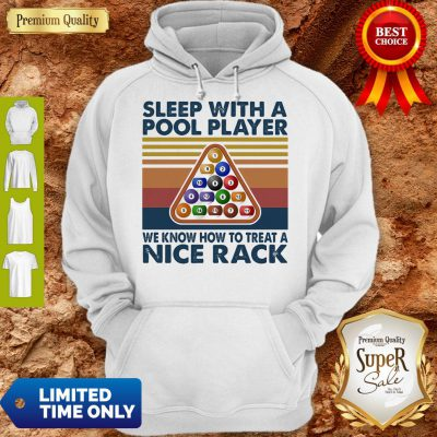 Sleep With Me Pool Player We Know How To Treat A Nice Rack Vintage Hoodie