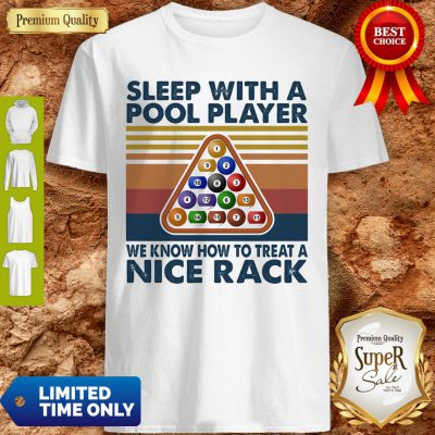 Sleep With Me Pool Player We Know How To Treat A Nice Rack Vintage Shirt