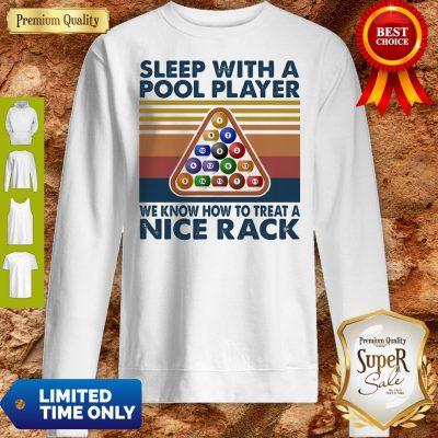 Sleep With Me Pool Player We Know How To Treat A Nice Rack Vintage Sweatshirt