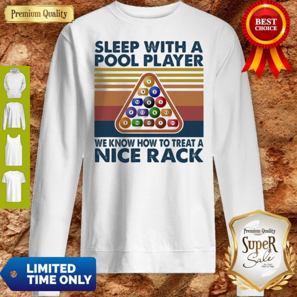 Sleep With Me Pool Player We Know How To Treat A Nice Rack Vintage Sweatshirt