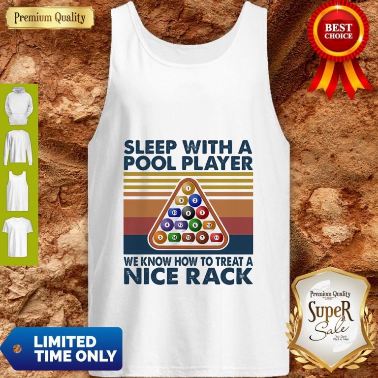 Sleep With Me Pool Player We Know How To Treat A Nice Rack Vintage Tank Top
