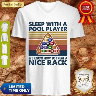 Sleep With Me Pool Player We Know How To Treat A Nice Rack Vintage V-neck