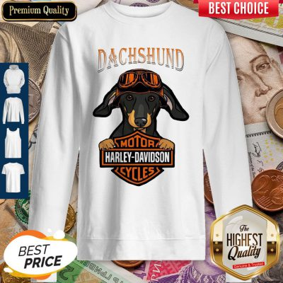 Top Dachshund Motor Harley-Davidson Cycles Sweatshirt