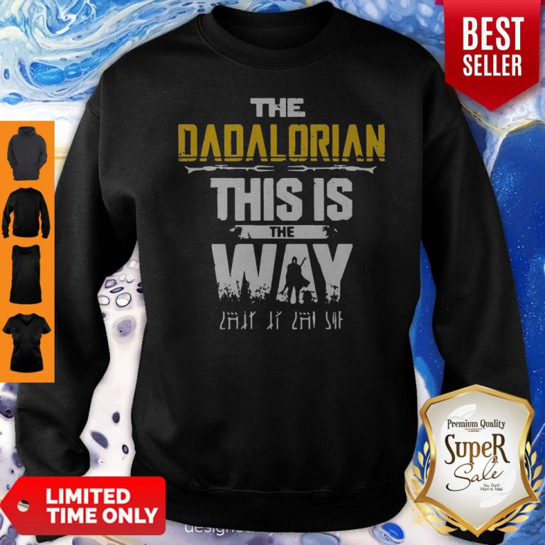 Top The Dadalorian This Is The Way Father's Day Sweatshirt