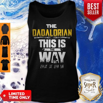 Top The Dadalorian This Is The Way Father's Day Tank Top