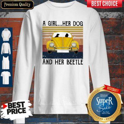 Volkswagen Beetle A Girl Her Dog And Her Beetle Vintage Sweatshirt