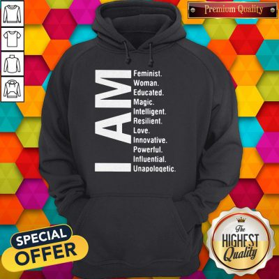 Awesome I Am Feminist Woman Educated Magic Intelligent Hoodie