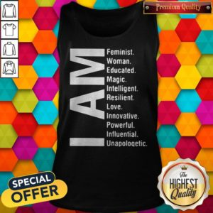 Awesome I Am Feminist Woman Educated Magic Intelligent Tank tOP