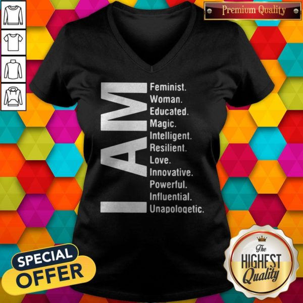 Awesome I Am Feminist Woman Educated Magic Intelligent V-neck