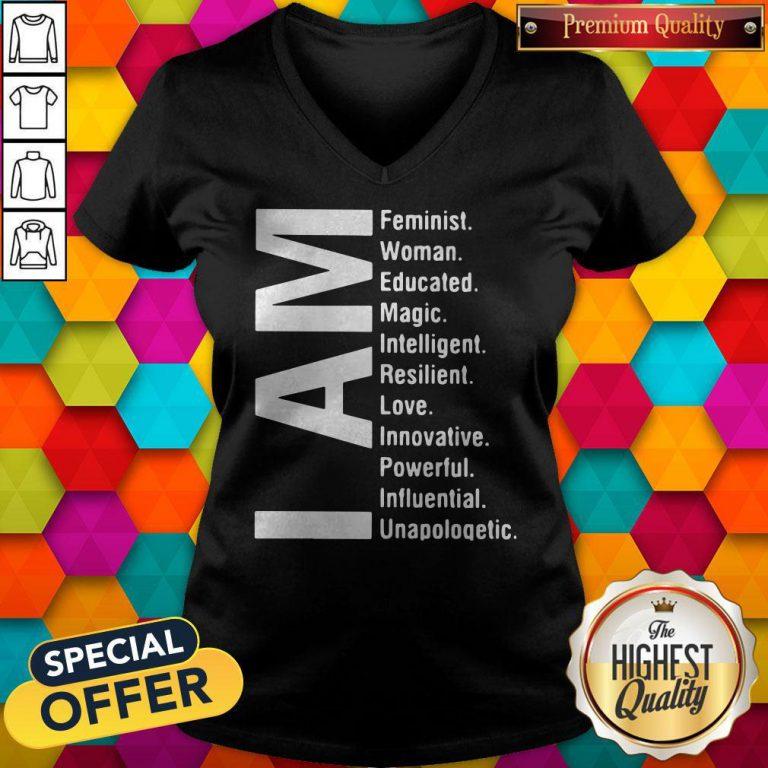 Awesome I Am Feminist Woman Educated Magic Intelligent V-neck