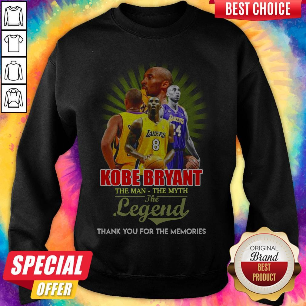 Awesome Kobe Bryant The Man The Myth The Legend Thank You For The Memories Sweatshirt