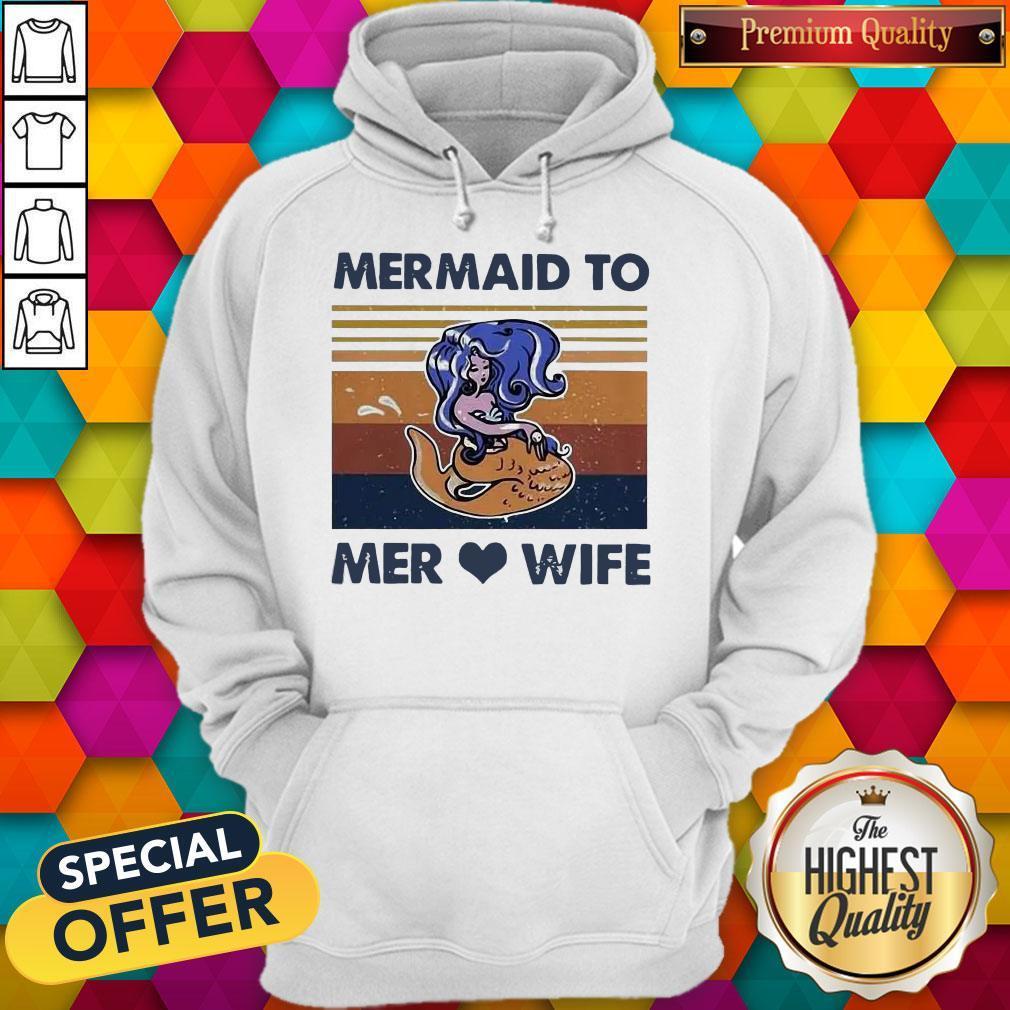 Awesome Mermaid To Mer Love Wife Vintage Hoodie