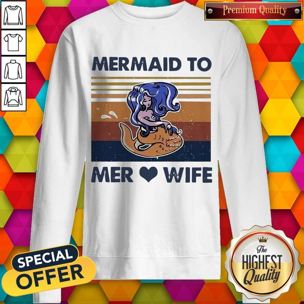 Awesome Mermaid To Mer Love Wife Vintage Sweatshirt