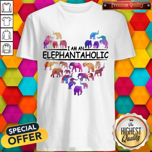 Colorful I Am An Elephant Aholic Shirt