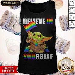 Cute Baby Yoda Believe In Yourself LGBT Price Tank Top