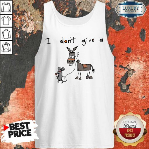 Cute I Don't Give A Rats Ass Mouse Walking Donkey Tank Top