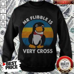 Cute Mr Flibble Is Very Cross Sweatshirt