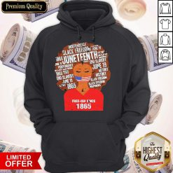 Funny Black Woman Juneteenth Since 1865 Free-ish Hoodie
