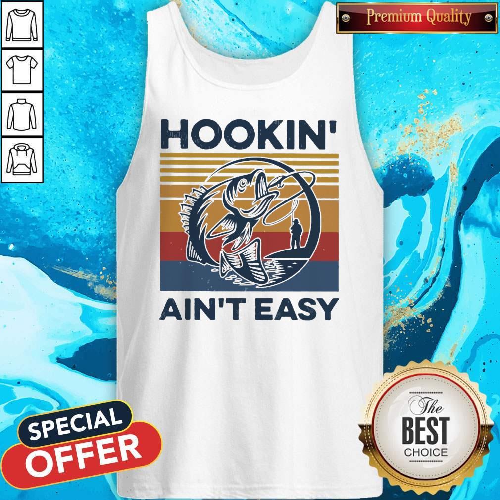 Good Hookin' Ain't Easy Vintage Tank Top