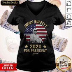 Good Jimmy Buffett 2020 For President V-neck