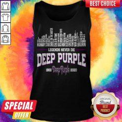 Good Legends Never Die Deep Purple 1968 2020 Tank Top