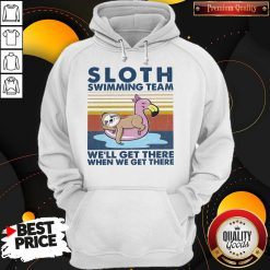 Good Sloth Swimming Team We'll Get There When We Get There Vintage Hoodie