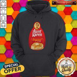 Nice Aunt Karen Original Privilege Hoodie