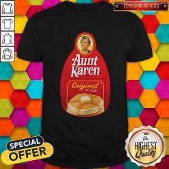 Nice Aunt Karen Original Privilege Shirt