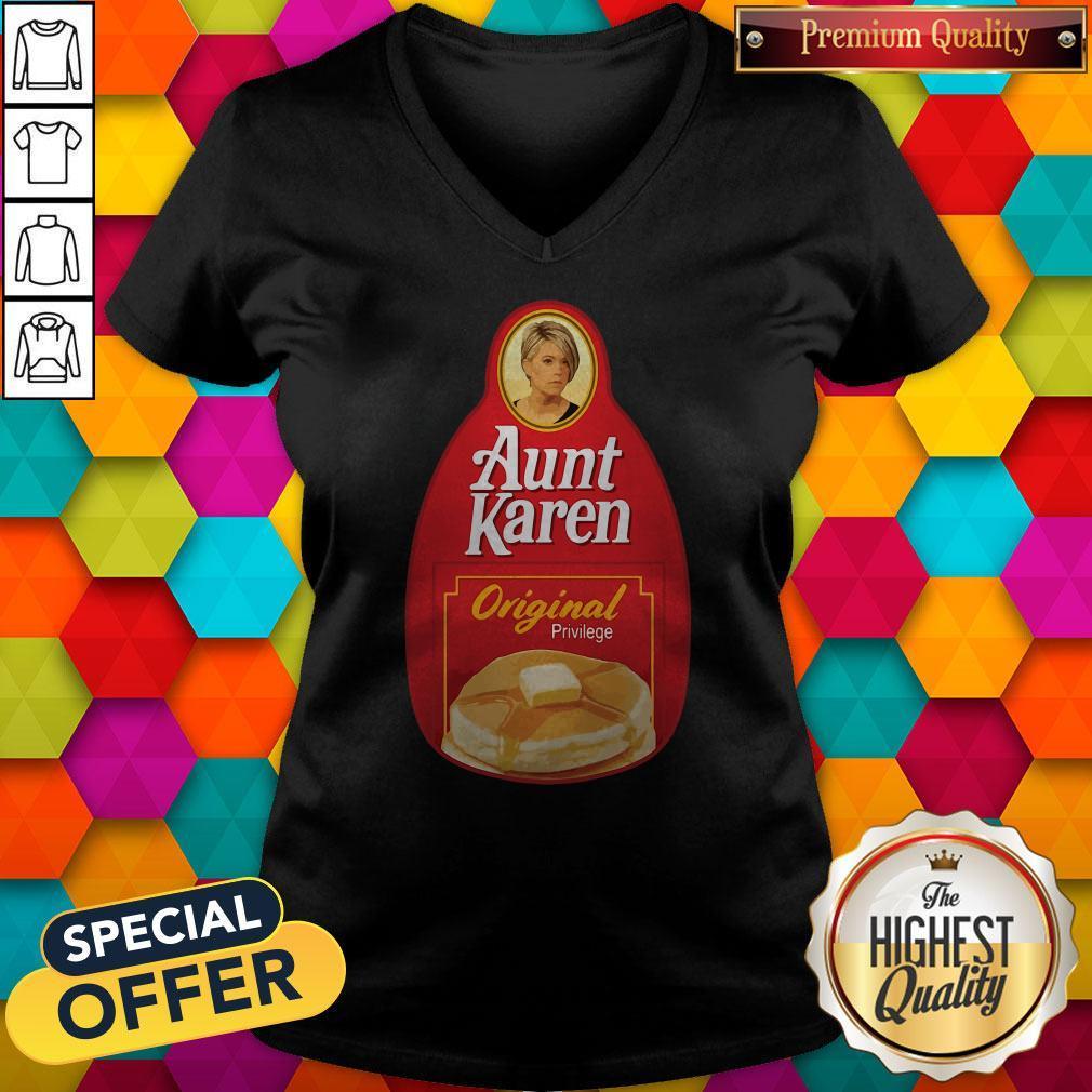 Nice Aunt Karen Original Privilege V-neck