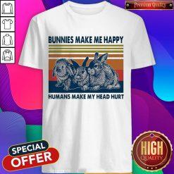 Nice Bunnies Make Me Happy Humans Make My Head Hurt Shirt