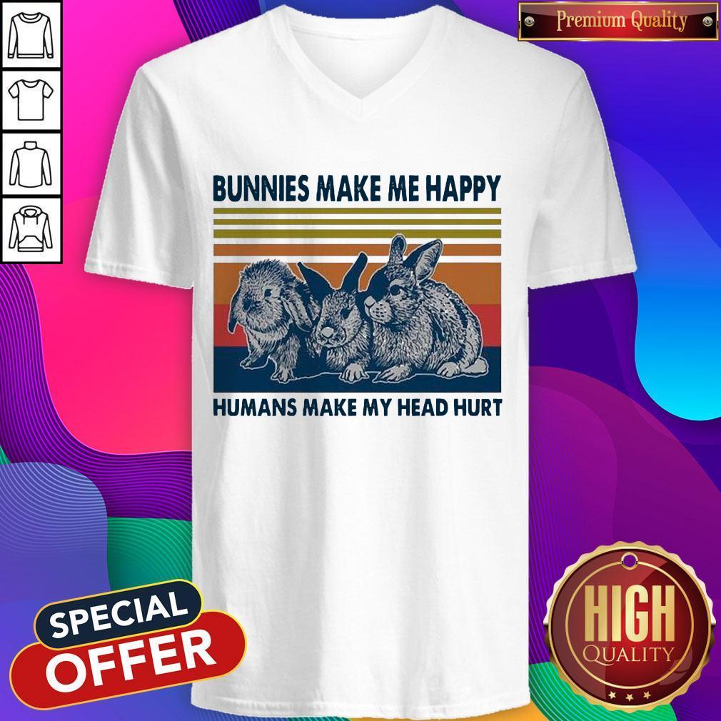 Nice Bunnies Make Me Happy Humans Make My Head Hurt V-neck
