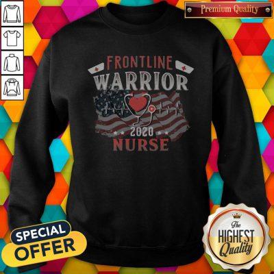 Nice Frontline Warrior Nurse 2020 Ear Piece American Flag Independence Day Sweatshirt