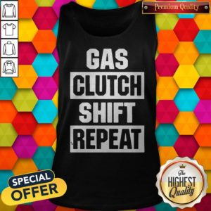 Official Gas Clutch Shift Repeat Tank Top