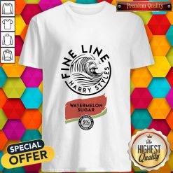 Perfect Fine Line Harry Styles Watermelon Sugar Shirt