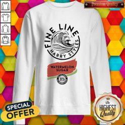 Perfect Fine Line Harry Styles Watermelon Sugar Sweatshirt