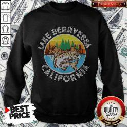 Perfect Fish Lake Berryessa California Sweatshirt
