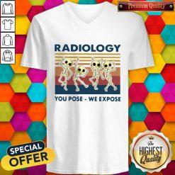 Premium Dancing Skeletons Radiology You Pose We Expose Vintage V-neck
