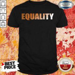 Premium EQUALITY Shirt