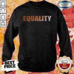 Premium EQUALITY Sweatshirt
