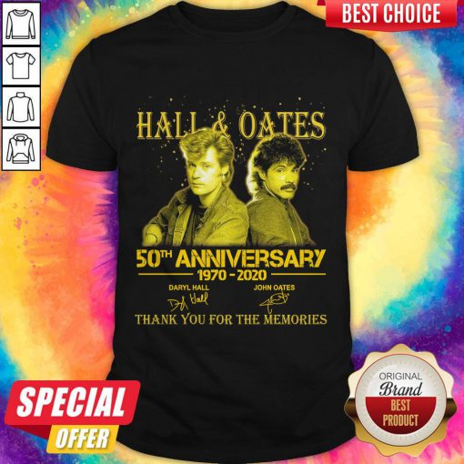 Premium Hall 'Oates 50th Anniversary 1970 2020 Thank You For The Memories Signatures Shirt