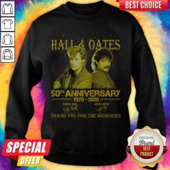 Premium Hall 'Oates 50th Anniversary 1970 2020 Thank You For The Memories Signatures Sweatshirt