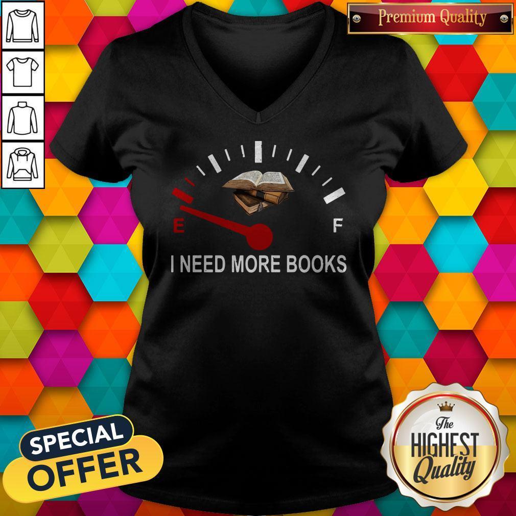 Top I Need More Books V-neck